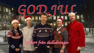 Julhalsning fran skolledningen 2019 thumbnail
